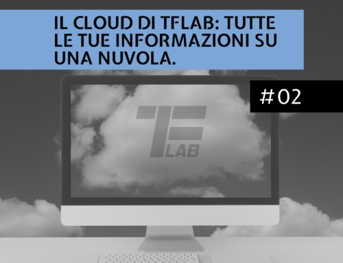 Il Cloud di TFLAB: tutte le tue informazioni su una nuvola