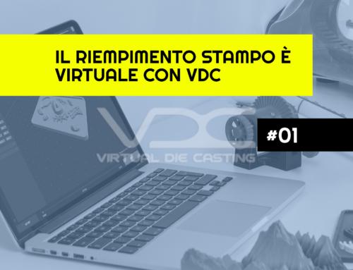 Il riempimento stampo è virtuale con VDC
