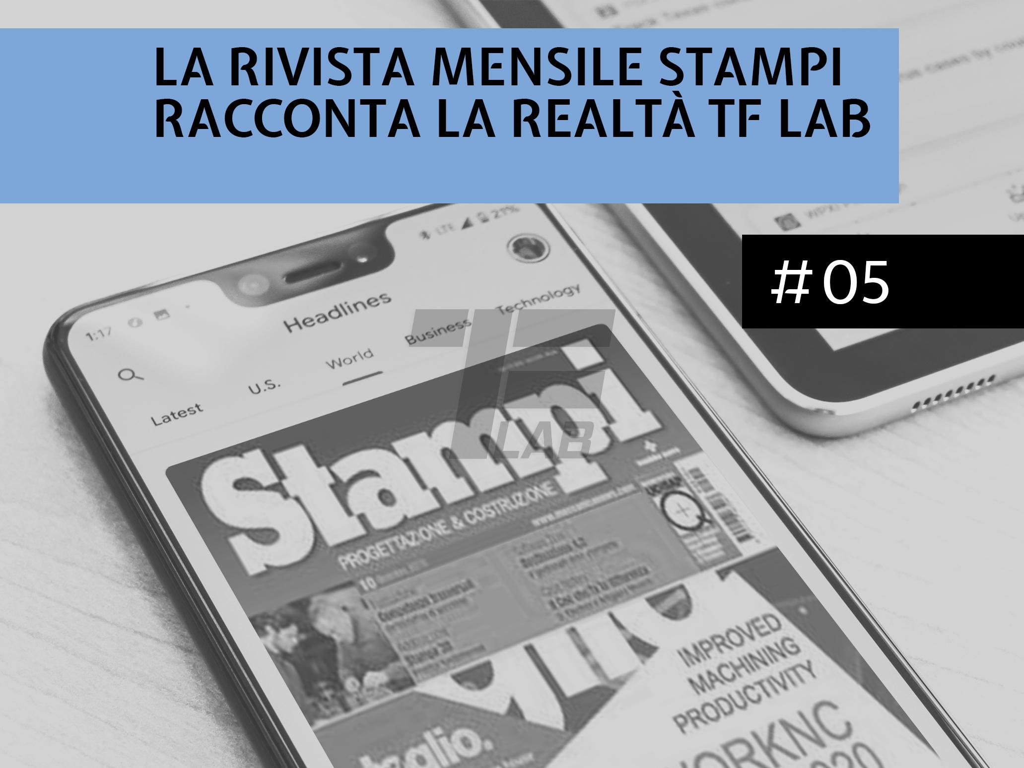 La rivista mensile Stampi racconta la realtà TF Lab