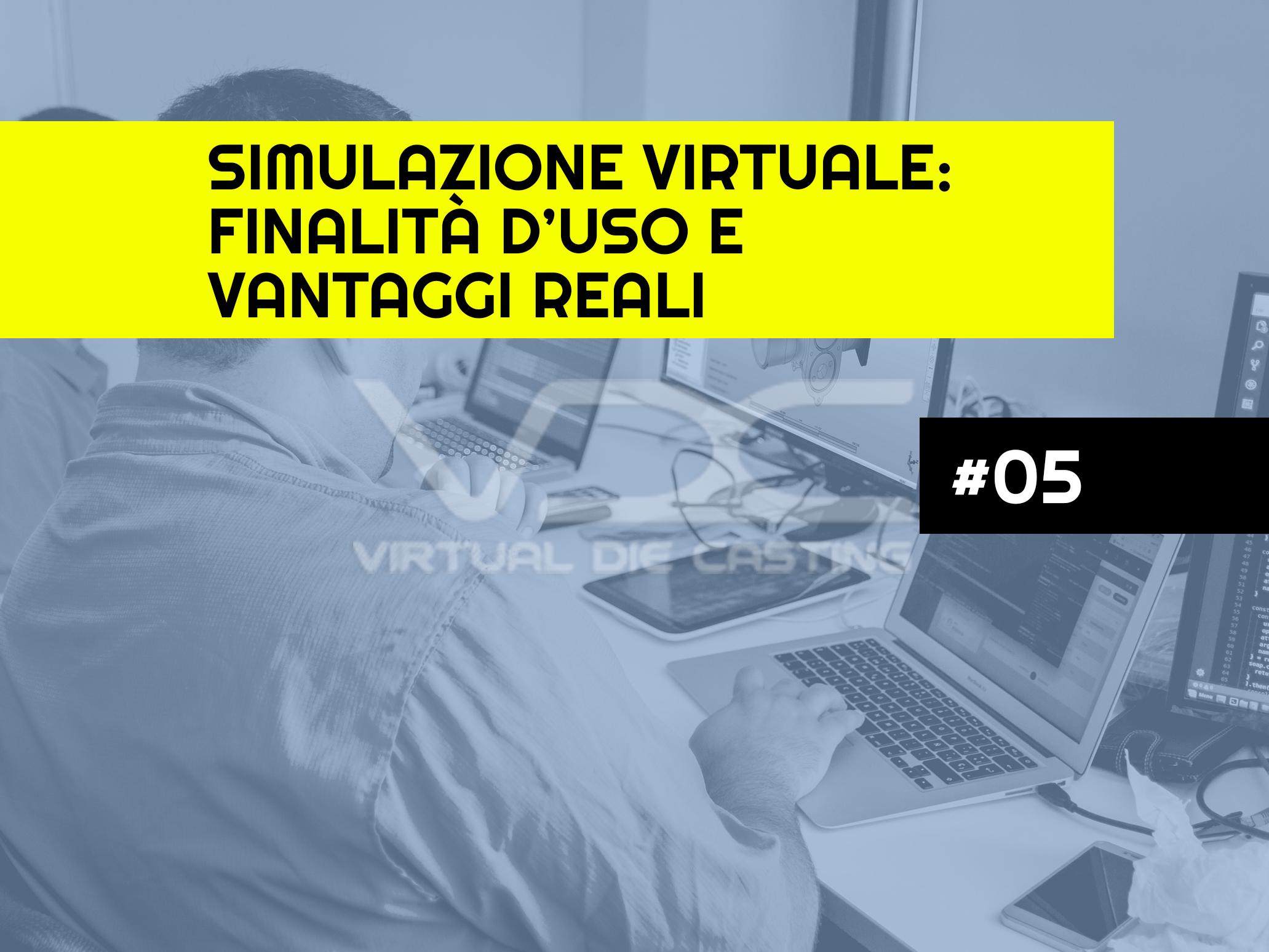 Simulazione virtuale: finalità d'uso e vantaggi reali